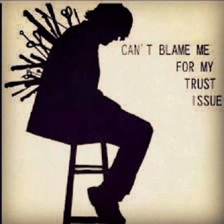 """Trust Issues"""